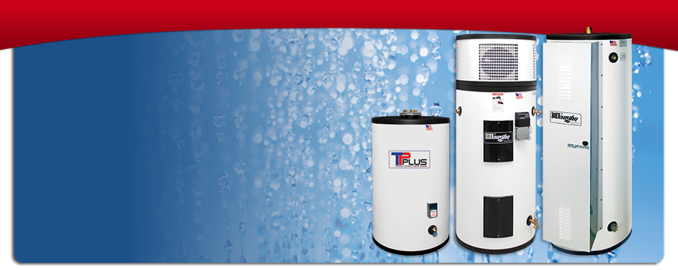 Residential and Commercial Water Heaters for efficient, superior performance and long lasting