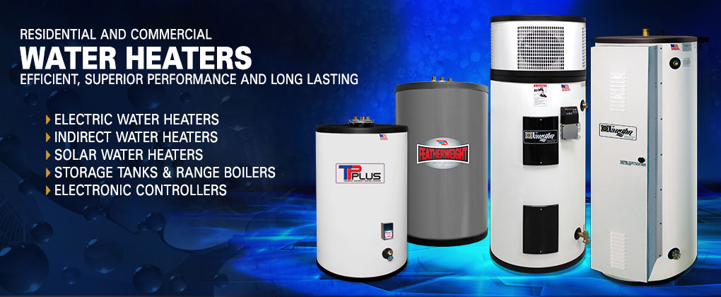 Electric, Hybrid, Indirect and Solar Water Heaters - Vaughn